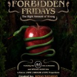 Forbidden Fridays in Eden Nightclub